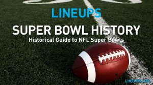 Definitive Guide on Super Bowl History