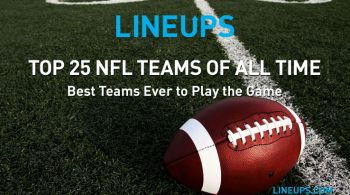 Top 25 NFL Teams of All-Time