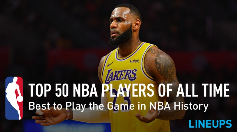 cf8146a5a8f Top 50 NBA Players of All Time in NBA History (Updated List)