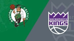 Sacramento Kings at Boston Celtics 3/14/19: Starting Lineups, Matchup Preview, Betting Odds