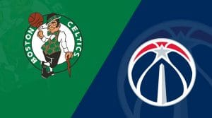 Boston Celtics at Washington Wizards 4/9/19: Starting Lineups, Matchup Preview, Betting Odds