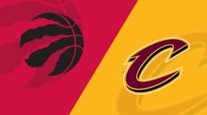 Toronto Raptors at Cleveland Cavaliers 3/11/19: Starting Lineups, Matchup Preview, Betting Odds