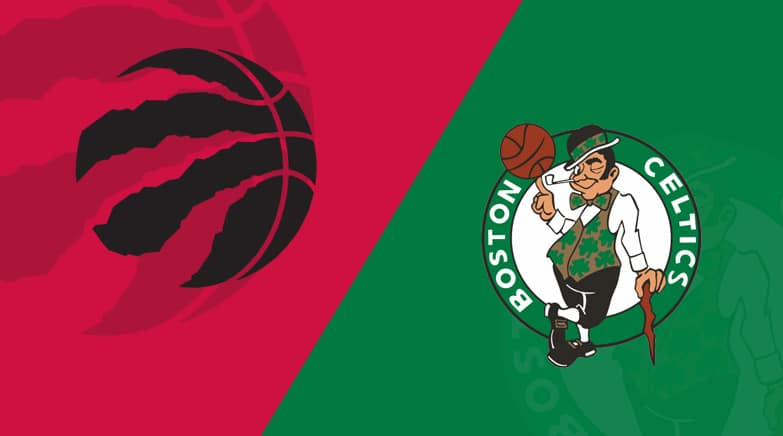 Toronto Raptors Boston Celtics Preview