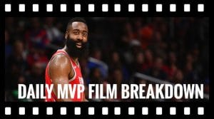 Daily MVP Film Breakdown: Unguardable Harden Drops 57