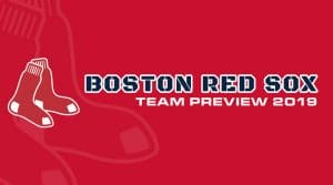 Boston Red Sox 2019 Season Preview: Fantasy Analysis