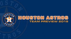 Houston Astros 2019 Season Preview: Fantasy Analysis