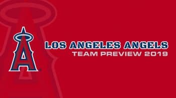 Los Angeles Angels 2019 Season Preview: Fantasy Analysis