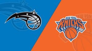Orlando Magic at New York Knicks 2/26/19: Starting Lineups, Matchup Preview, Betting Odds