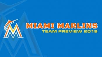 Miami Marlins 2019 Season Preview: Fantasy Analysis