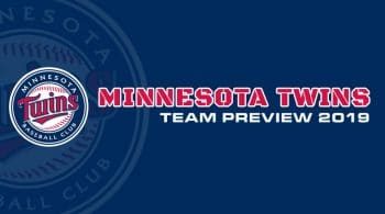 Minnesota Twins 2019 Season Preview: Fantasy Analysis