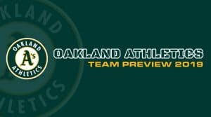 Oakland Athletics 2019 Season Preview: Fantasy Analysis
