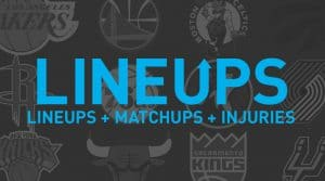 NBA Lineups, Matchups and Injury News 4/10/19