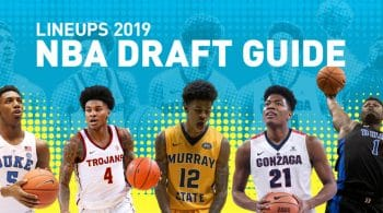 NBA Draft Guide 2019