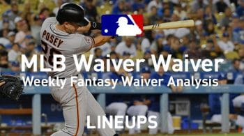MLB Fantasy Baseball Waiver Wire Pickups: Week 13