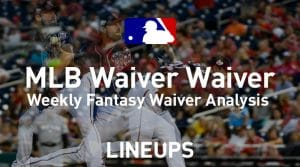 Fantasy Baseball Waiver Wire Adds: Week 6