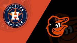 Houston Astros vs. Baltimore Orioles 6/7/19: Starting Lineups, Matchup Preview, Bettings Odds