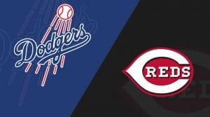 Los Angeles Dodgers vs Cincinnati Reds 5/19/19: Starting Lineups, Matchup Preview, Betting Odds