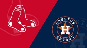 Houston Astros vs Boston Red Sox 5/17/19: Starting Lineups, Matchup Preview, Betting Odds