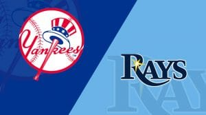 New York Yankees vs. Tampa Bay Rays 7/17/19: Starting Lineups, Matchup Preview, Betting Odds