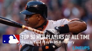 Top 50 MLB Players of All-Time