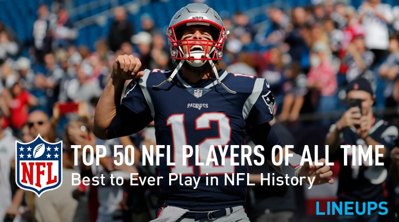 All Nfl Football Players: Top 50 NFL Players Of All-Time