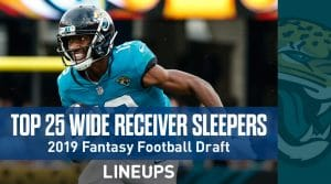 Top 25 Wide Receiver Sleepers: Fantasy Football 2019