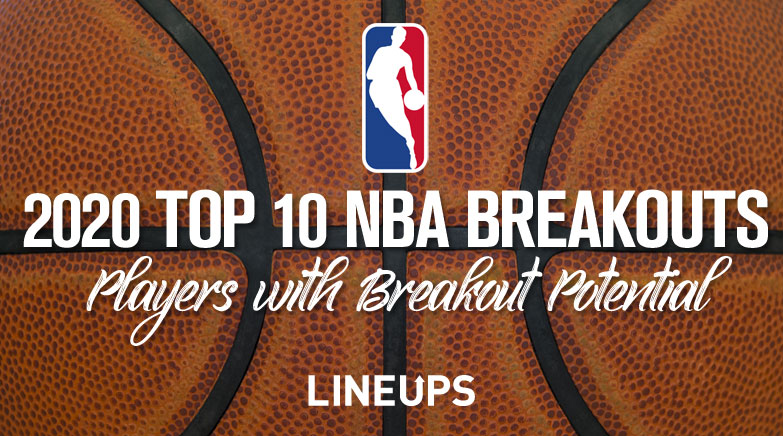 Top 10 Potential Breakout NBA Players For 2019-20 Season