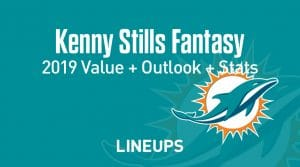 Kenny Stills Fantasy Football Outlook & Value 2019