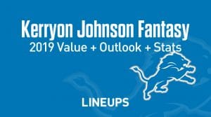 Kerryon Johnson Fantasy Football Outlook & Value 2019