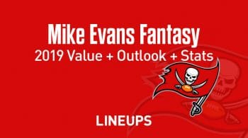 Mike Evans Fantasy Football Outlook & Value 2019