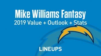 Mike Williams Fantasy Football Outlook & Value 2019