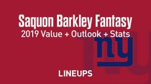 Saquon Barkley Fantasy Football Outlook & Value 2019