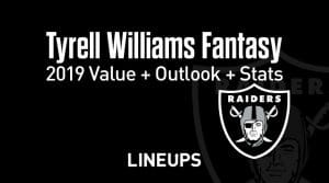 Tyrell Williams Fantasy Football Outlook & Value 2019