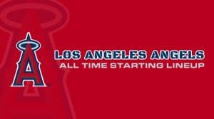 Los Angeles Angels All-Time Lineup/ Roster