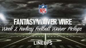 NFL Fantasy Football Waiver Wire Pickups: Week 2