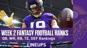 Week 2 Fantasy Football Rankings & Projections