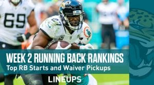 Week 2 Running Back Fantasy Rankings (PPR): Top RB Starts & Pickups