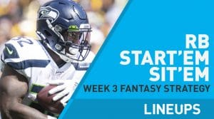 Week 3 RB Start'em, Sit'em: Running Back Fantasy Football Strategy