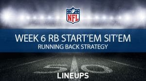Week 6 RB Start'em, Sit'em: Running Back Fantasy Football Strategy
