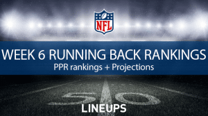 Week 6 RB Rankings PPR: Running Back Fantasy Stats & Projections