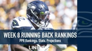 Week 8 RB Rankings PPR: Running Back Fantasy Stats & Projections
