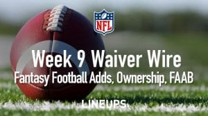 Week 9 Waiver Wire Pickups & Adds: Fantasy Football 2019