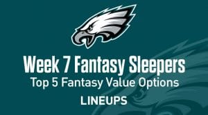 Top 5 Fantasy Sleepers for Week 7: Fantasy Value Options
