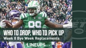 Who to Drop & Who to Pick Up For Week 8 Bye Replacements