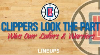 Clippers Look The Part In Wins Over Lakers, Warriors