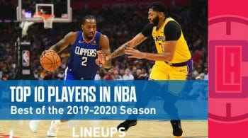 Top 10 NBA Players in the 2019-2020 Season: Kawhi Leonard at #1