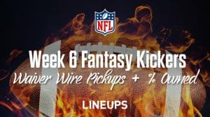 Week 6 Kicker Waiver Wire Pickups & Adds:  % Owned