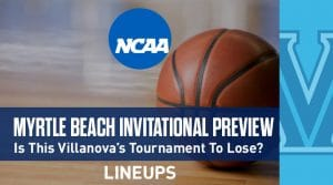 Myrtle Beach Invitational (11/21-24): Preview and Predictions
