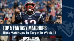 Top 5 Fantasy Matchups to Target in Week 11