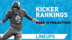 Week 10 Kicker Rankings: Fantasy Kickers Pickups & Streamers